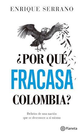 Por qué fracasa Colombia
