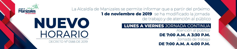Alcaldía de Manizales. Nuevo horario.