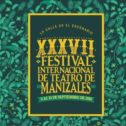 Festival de teatro de Manizales XXXVII