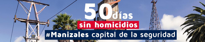 Manizales sin homicidios 50 días