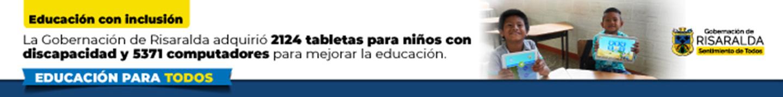 Educación con inclusión. Banner Gobernación de Risaralda.