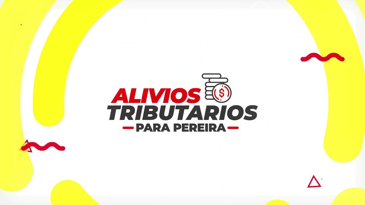 Alivios tributarios para Pereira - 2021